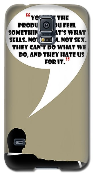 You Are The Product - Mad Men Poster Don Draper Quote Galaxy S5 Case