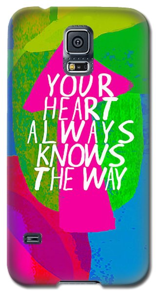 Galaxy S5 Case featuring the painting Your Heart Always Knows The Way by Lisa Weedn