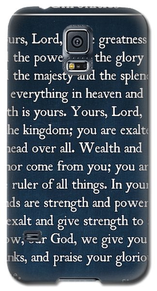 1 Chronicles 29 11-13- Inspirational Quotes Wall Art Collection Galaxy S5 Case