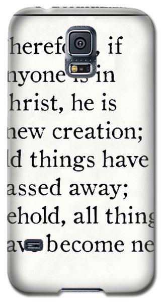 2 Corinthians 5 17 - Inspirational Quotes Wall Art Collection Galaxy S5 Case