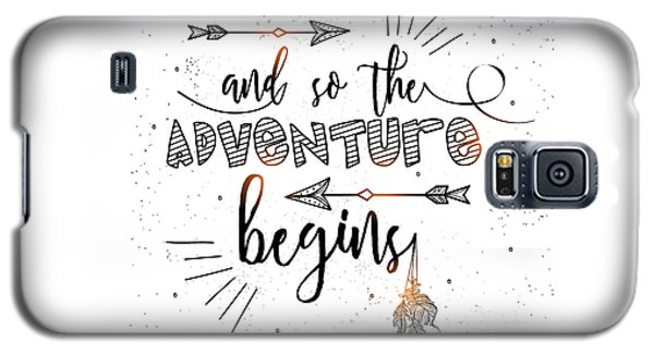 And So The Adventure Begins - Boho Chic Ethnic Nursery Art Poster Print Galaxy S5 Case