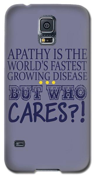 Apathy Galaxy S5 Case