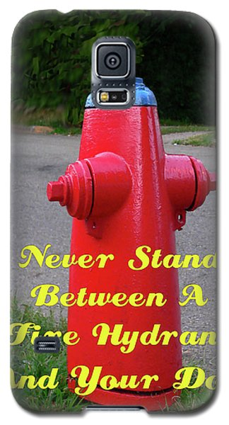 Fire Hydrant Advice Galaxy S5 Case
