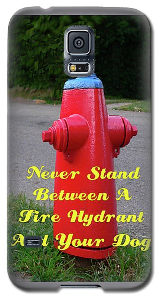 Fire Hydrant Advice Galaxy S5 Case