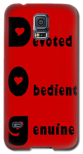 Dog With Black Words Galaxy S5 Case