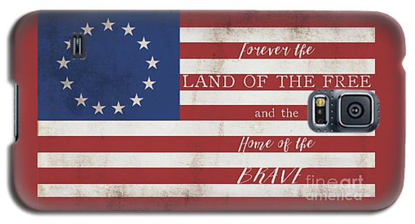 Betsy Ross Flag Land Of Free Home Of Brave Galaxy S5 Case