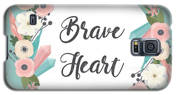 Brave Heart - Boho Chic Ethnic Nursery Art Poster Print Galaxy S5 Case