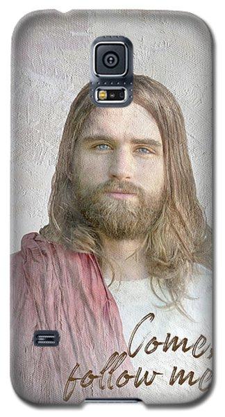 Come Follow Me Galaxy S5 Case