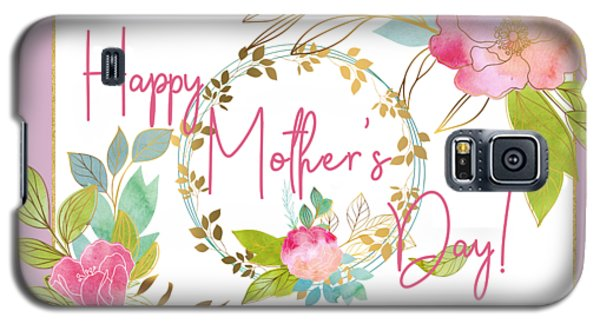 Floral Mother's Day Art Galaxy S5 Case
