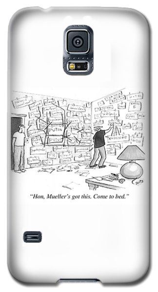 Hon, Mueller's Got This. Come To Bed. Galaxy S5 Case