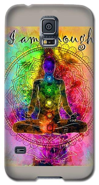 I Am Enough Kundalini Galaxy S5 Case