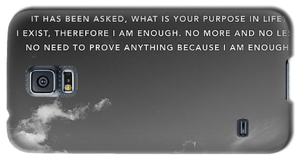 I Am Enough - Part 4 Galaxy S5 Case