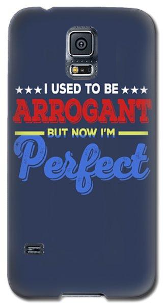 I'm Perfect Galaxy S5 Case