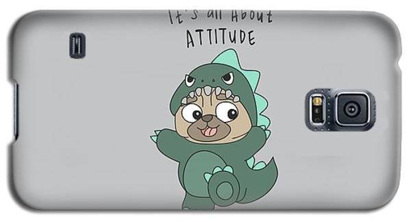 It's All About Attitude - Baby Room Nursery Art Poster Print Galaxy S5 Case