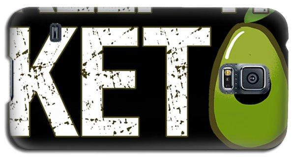 Keep It Keto Galaxy S5 Case