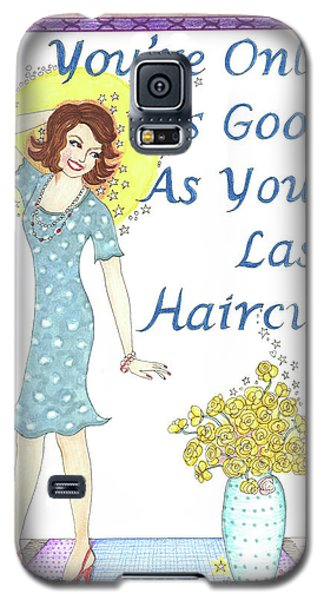 Last Haircut Galaxy S5 Case
