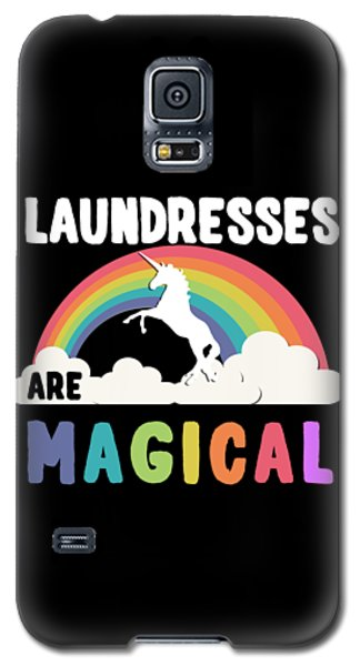 Laundresses Are Magical Galaxy S5 Case