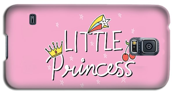 Little Princess - Baby Room Nursery Art Poster Print Galaxy S5 Case