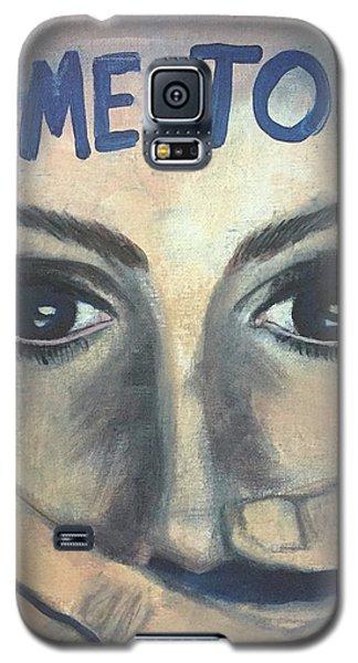 #me_too Galaxy S5 Case