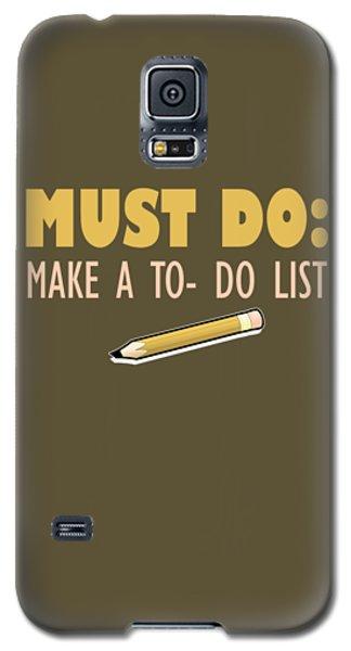 Must Do Galaxy S5 Case