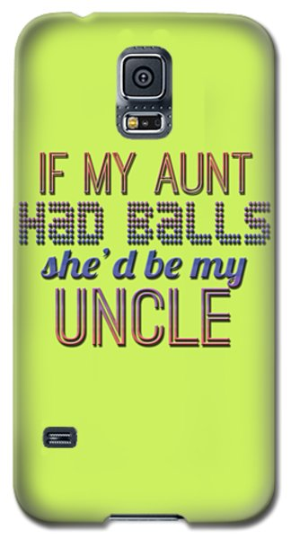 My Aunt Galaxy S5 Case