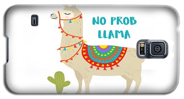 No Prob Llama - Baby Room Nursery Art Poster Print Galaxy S5 Case