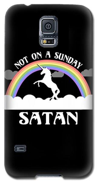 Not On A Sunday Satan Galaxy S5 Case