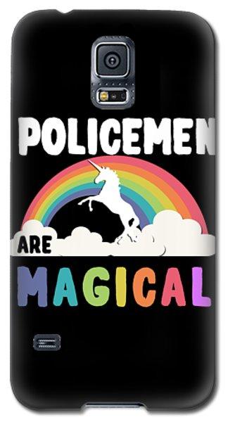 Policemen Are Magical Galaxy S5 Case