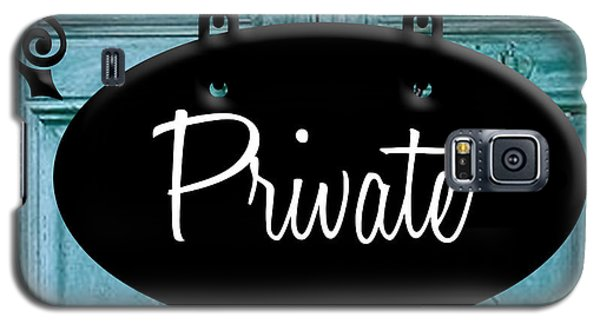 Private Galaxy S5 Case