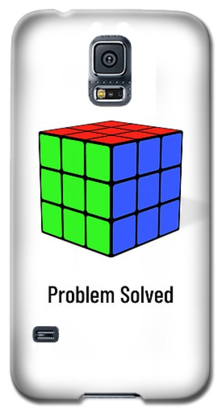 Problem Solved Galaxy S5 Case