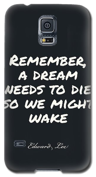 Remember  Galaxy S5 Case