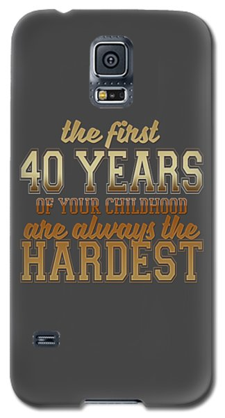 The First 40 Years Galaxy S5 Case