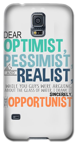 The Opportunist Galaxy S5 Case