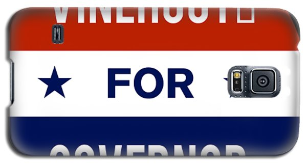 Vinehout For Governor 2018 Galaxy S5 Case