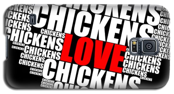 Word Cloud White Love Chickens Galaxy S5 Case