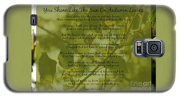 You Shone Like The Sun On Autumn Leaves Poem Galaxy S5 Case