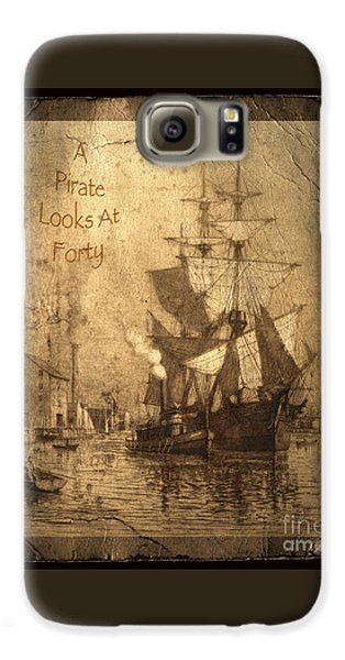 A Pirate Looks At Forty Galaxy S6 Case