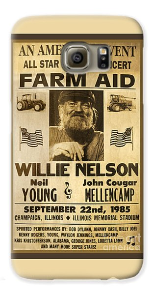 Vintage Willie Nelson 1985 Farm Aid Poster Galaxy S6 Case by John Stephens