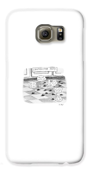 Ant Galaxy S6 Case - Contractor Ants Are Leaving A House. Ants' Speech by Roz Chast