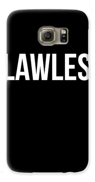 Flawless Poster Galaxy S6 Case by Naxart Studio