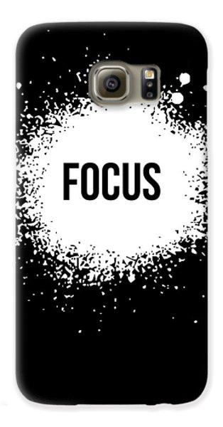 Focus Poster Black Galaxy S6 Case by Naxart Studio