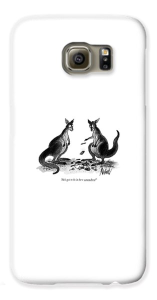 Kangaroo Galaxy S6 Case - He's Got To Be In Here Somewhere! by Kenneth Mahood