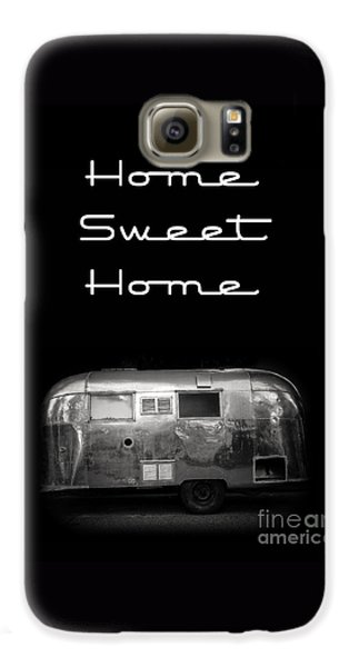 Travel Galaxy S6 Case - Home Sweet Home Vintage Airstream by Edward Fielding