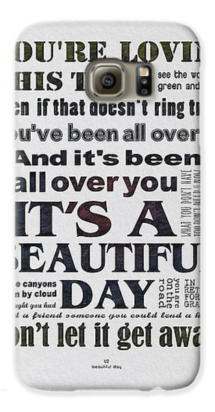It's A Beautiful Day Typography Galaxy S6 Case