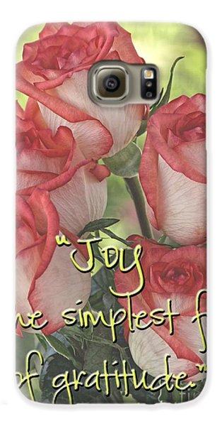 Joyful Gratitude Galaxy S6 Case