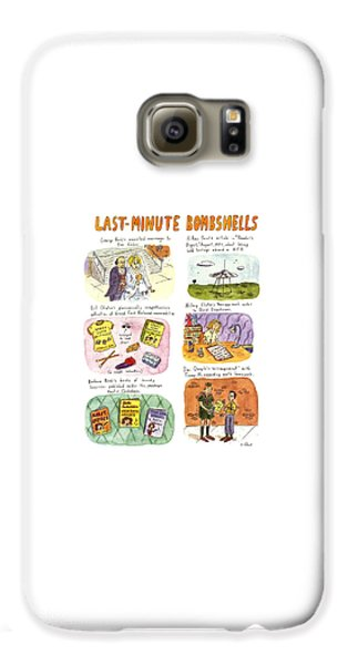 George Bush Galaxy S6 Case - Last-minute Bombshells by Roz Chast