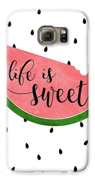 Life Is Sweet - Watermelon Galaxy S6 Case