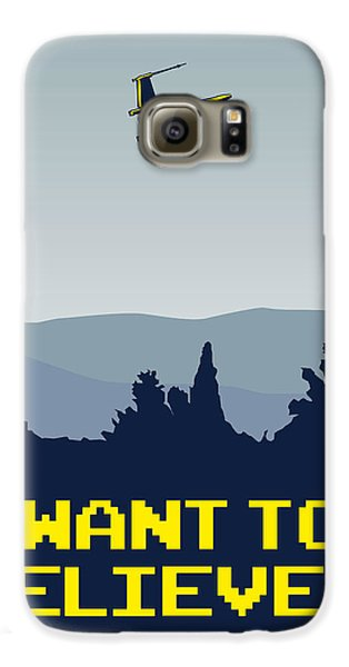 My I Want To Believe Minimal Poster- Xwing Galaxy S6 Case