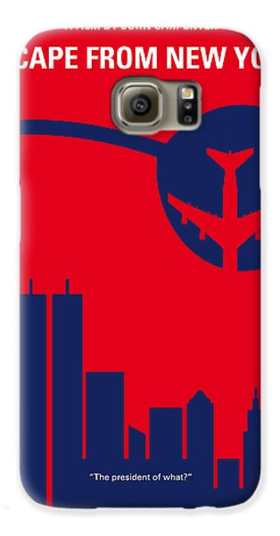 No219 My Escape From New York Minimal Movie Poster Galaxy S6 Case by Chungkong Art