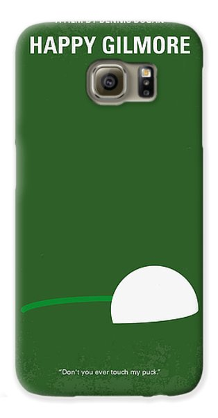Hockey Galaxy S6 Case - No256 My Happy Gilmore Minimal Movie Poster by Chungkong Art